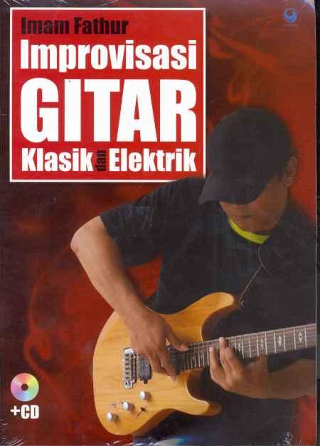 Improvisasi Gitar Klasik dan Elektrik