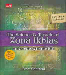 The Science and Miracle of Zona Ikhlas