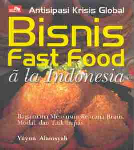 Peluang Bisnis Fast Food ala Indonesia
