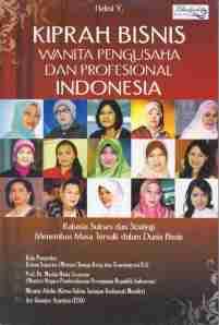 Kiprah Bisnis Wanita Pengusaha dan Profesional Indonesia