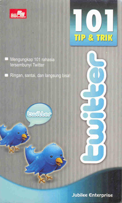 101 Tip dan Trik Twitter