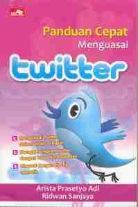 Panduan Cepat Menguasai Twitter