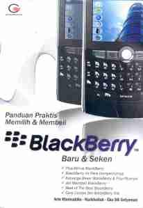 Panduan Praktis Memilih & Membeli BlackBerry Baru & Seken