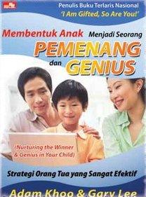 Membentuk Anak Menjadi Seorang Pemenang dan Genius