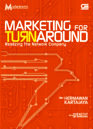 Marketing for Turnaround: Realizing the Network Company