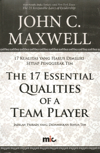 The 17 Esential Qualities of a Team Player