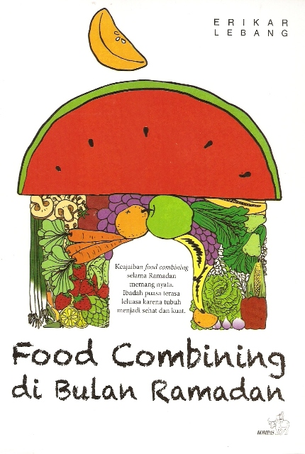 Sahur dan berbuka puasa dengan metode food combining