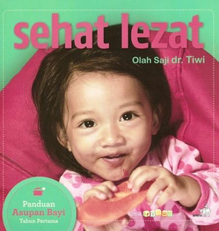 Sehat Lezat Olah Saji dr. Tiwi