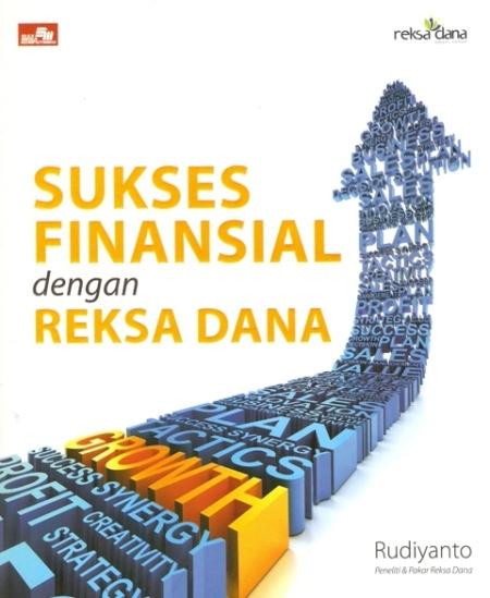 Sukses Finansial dengan Reksa Dana