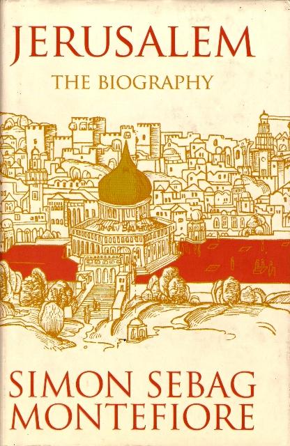Jerusalem The Biography