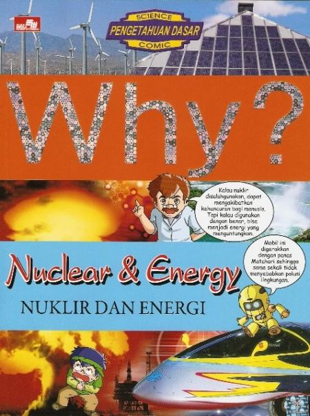 Why? Nuklir dan Energi