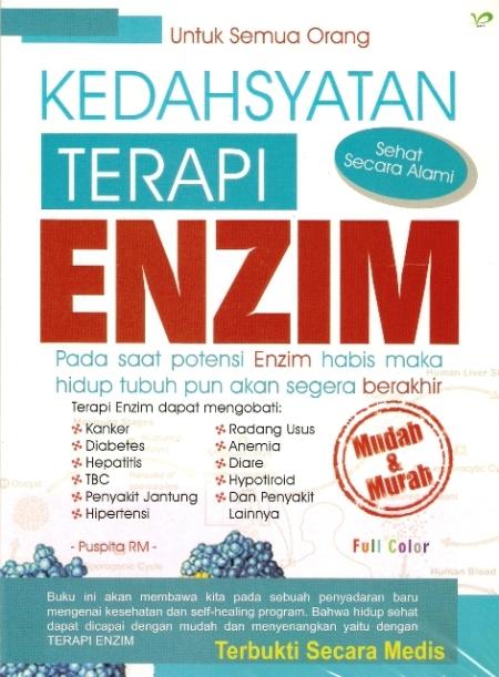 Kedahsyatan Terapi Enzim